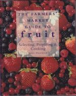 The Farmers' Market Guide to Fruit