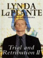 Trial and Retribution II