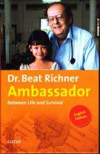 Dr. Beat Richner Ambassador