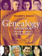 The Genealogy Handbook ( The Complete Guide To Tracing Your Family Tree