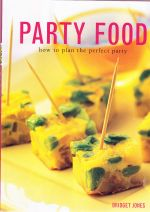Party Food how to plan the perfect party