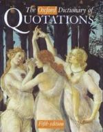 The Oxford Dictionary of Quotations (third edition)