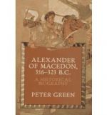 Alexander of Macedon, 356-323 B.C.