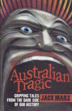 Australian Tragic