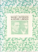 A Literary Heritage 'Banjo' Paterson and Henry Lawson