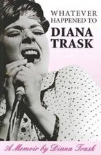 Whatever Happened to Diana Trask