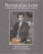 Portrait of an Artist. A Biography of Wiliam Dobell