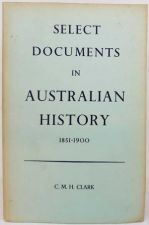 Select Documents in Australian History 1851 - 1900