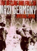 Decline and Fall of Nazi Germany and Imperial Japan