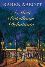 A Most Rebellious Debutante