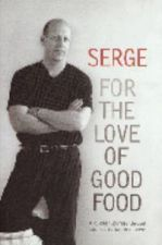 Serge For the Love of good Food