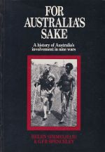 For Australia's Sake, A history of Australia's involvement in nine wars