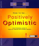 How to Be Positively Optimistic