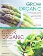 Grow Organic - Cook Organic