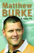 Matthew Burke: A Rugby Life