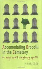 Broccoli in the Cemetary