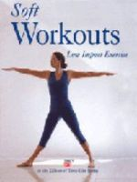 Fitness and Health Soft Workouts