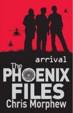 The Phoenix Files: Arrival