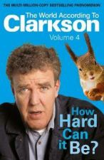 The World According to Clarkson; Vol 4: How Hard Can It Be?