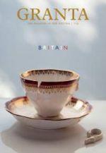 Granta: The Magazine of New Writing 119 - Britain