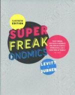 Super Freak Onomics -- Illustrated Edition
