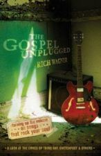 The Gospel Unplugged