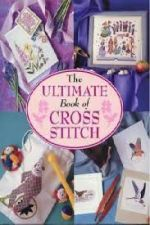 Ultimate Book of Cross Stitch