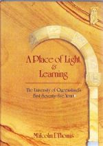 A Place of Light and Learning: The University of Queensland's First Seventy-Five Years