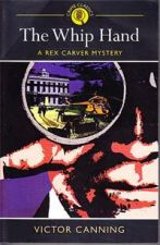 The Whip Hand : A Rex Carver Mystery