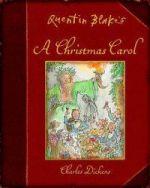 Quentin Blake''s A Christmas Carol