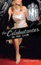 The Celebutantes in the Club