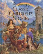 The Treasury of Classic Children's Stories