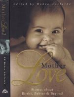 Mother Love Collection (2 books)