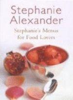 Stephanie's Menus for Food Lovers