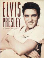 Elvis Presley, Unseen Archives