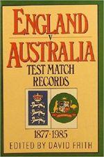 England V Australia Test Match Records 1877-1985