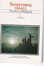 Something Small: the Story of Mittagundi