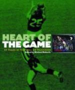 Heart of the Game: 45 Years of Football On Television
