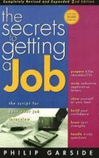 Secrets of Getting a Job, 2nd Edition