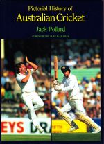 Pictorial History of Australian Cricket