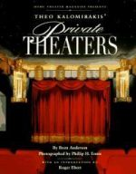 Theo Kalomirakis' Private Theaters