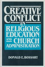 Creative Conflict in Religious Education and Church Administration