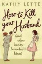 How to Kill Your Husband