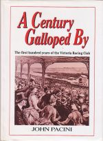 A Century Galloped By