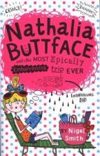 Nathalia Buttface and the Most Epically Embarrassing Holiday Ever