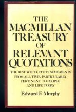 The Macmillan Treasury of Relevant Quotations