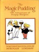 The Magic Pudding: The Adventures of Bunyip Bluegum
