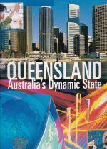 Queensland: Australia's Dynamic State