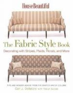 House Beautiful the Fabric Style Book