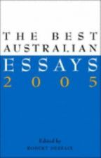 The Best Australian Essays 2005